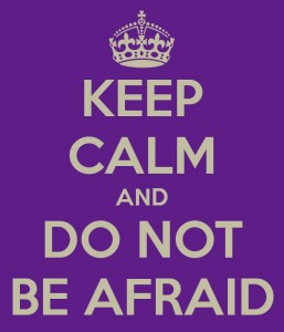 keep-calm-and-do-not-be-afraid